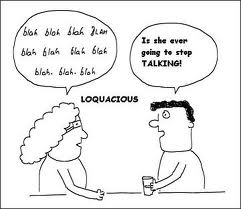 What does loquacious