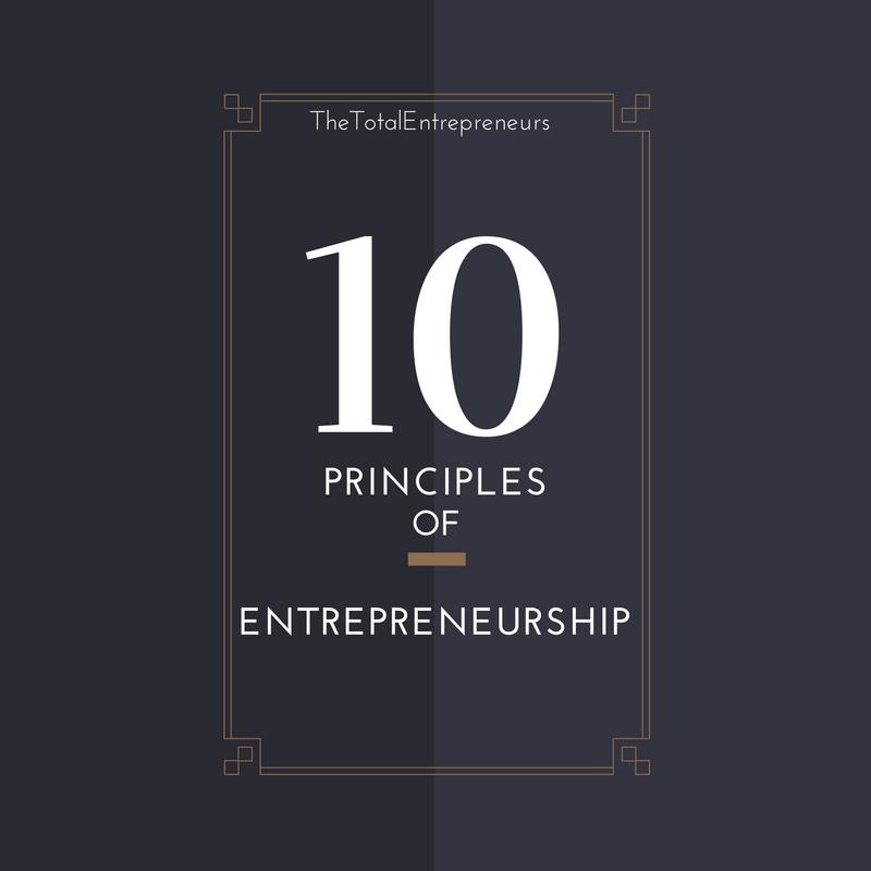 The Guiding Principles of Entrepreneurial Success: The Principles